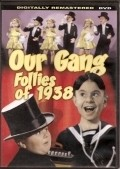 Our Gang Follies of 1938 - movie with Henry Brandon.