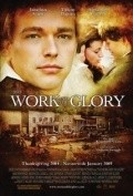 The Work and the Glory is the best movie in Colin Ford filmography.