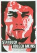 Starbuck Holger Meins - movie with George Clooney.