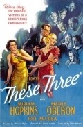 These Three film from William Wyler filmography.