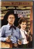 Whispering Smith - movie with Donald Crisp.
