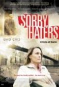 Sorry, Haters - movie with Robin Wright.