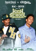 Mac & Devin Go to High School - movie with Snoop Dogg.