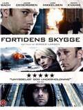Fortidens skygge - movie with Jakob Cedergren.
