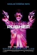 Pusher - movie with Zlatko Buric.