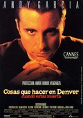 Things to Do in Denver When You're Dead - movie with Andy Garcia.