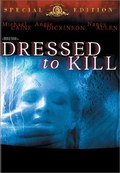 Dressed to Kill film from Brian De Palma filmography.