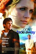 Don't Fade Away - movie with Ryan Kwanten.