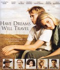 Have Dreams, Will Travel - movie with Stephen Root.
