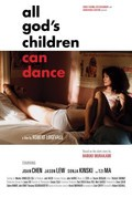 All God's Children Can Dance - movie with Joan Chen.