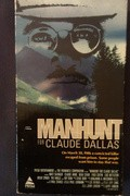 Manhunt for Claude Dallas is the best movie in Bill Berry filmography.