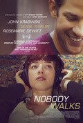 Nobody Walks film from Ri Russo-Yang filmography.