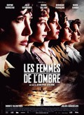 Les Femmes de l'ombre - movie with Marie Gillain.