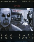 Too Fast Too Young - movie with Michael Ironside.