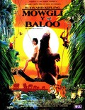 The Second Jungle Book: Mowgli & Baloo - movie with Bill Campbell.