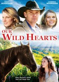 Our Wild Hearts film from Rick Schroder filmography.