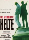 De storste helte - movie with Thomas Bo Larsen.
