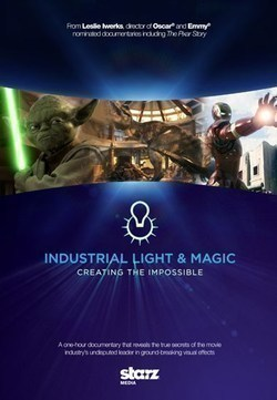Industrial Light & Magic: Creating the Impossible - movie with Ron Howard.