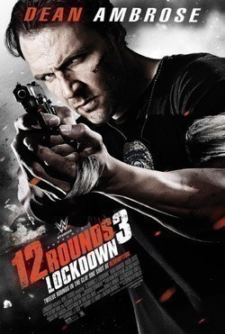 12 Rounds 3: Lockdown - movie with Roger R. Cross.