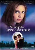 Simply Irresistible - movie with Sean Patrick Flanery.