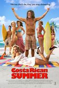 Costa Rican Summer - movie with Pamela Anderson.