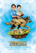 Tim and Eric's Billion Dollar Movie - movie with Will Ferrell.
