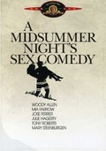 A Midsummer Night's Sex Comedy - movie with Tony Roberts.