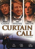 Curtain Call - movie with Michael Caine.