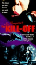 The Kill-Off is the best movie in William Russell filmography.