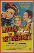Ladies in Retirement film from Charles Vidor filmography.