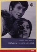 Vtackovia, siroty a blazni is the best movie in Magda Vasaryova filmography.