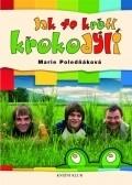 Jak se kroti krokodyli is the best movie in Vaclav Postranecky filmography.