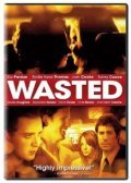 Wasted is the best movie in Kaley Cuoco-Sweeting filmography.