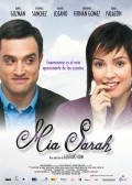 Mia Sarah is the best movie in Veronica Sanchez filmography.