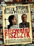 Obywatel Piszczyk is the best movie in Maria Pakulnis filmography.