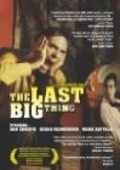 The Last Big Thing is the best movie in Yul Vazquez filmography.