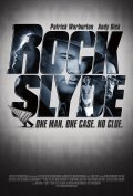 Rock Slyde - movie with Eric Roberts.