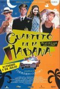 Cuarteto de La Habana - movie with Ernesto Alterio.