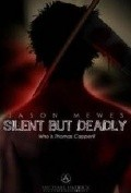 Silent But Deadly is the best movie in Jordan Prentice filmography.