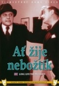 At zije neboztik is the best movie in Frantisek Kreuzmann filmography.