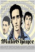 Malachance is the best movie in James Ransone filmography.