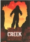 Bigfoot at Holler Creek Canyon - movie with Tom Davis.