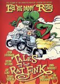 Tales of the Rat Fink - movie with John Goodman.