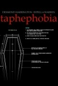 Taphephobia - movie with Danny Trejo.