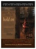 Hold On - movie with Dominic West.