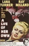A Life of Her Own - movie with Louis Calhern.