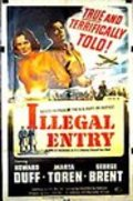 Illegal Entry - movie with Anthony Caruso.