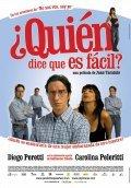 &#191-Quien dice que es facil? is the best movie in Diego Peretti filmography.