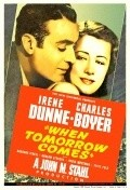 When Tomorrow Comes - movie with Fritz Feld.