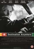 Destination Anywhere - movie with Demi Moore.